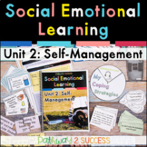Self-Management Social Emotional Learning Unit - Distance