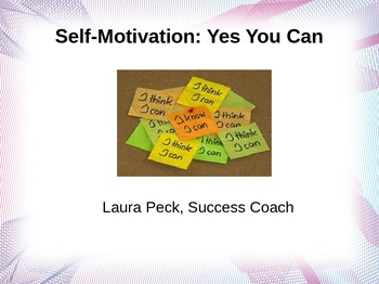 Self-Motivation: Yes You Can