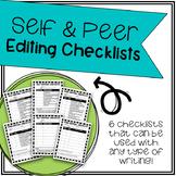 Self & Peer Editing Checklists - 6 Versions!