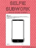 """Self-Portrait """"Selfie"""" Subwork Worksheet"""