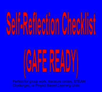 Self Reflection Checklist (GAFE Ready)