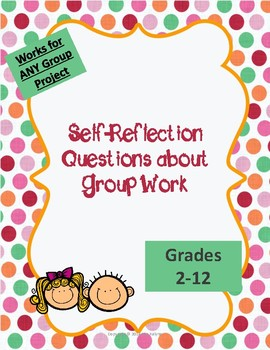 Self-Reflection Questions about Group Work