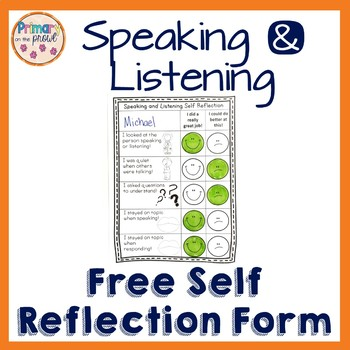 Speaking & Listening Self Reflection Form