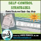 Self Regulation Strategy Cards & Desktop Choice Strip