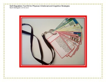Self-Regulation Tool Kit for Physical, Emotional and Cogni