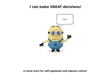 Self Regulation and Impulse Control Minion Social Story