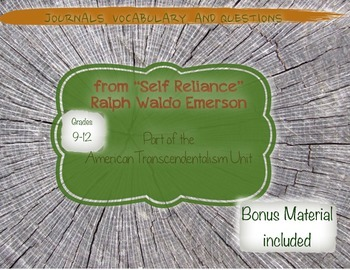Self-Reliance by Emerson:Journals,Vocabulary, Questions