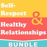 Self-Respect & Healthy Relationships Bundle