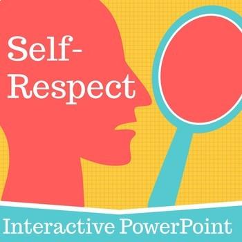 Self-Respect Interactive PowerPoint