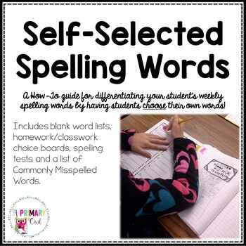 Self-Selected Spelling Words: Great For Differentiation