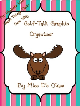 Self-Talk Graphic Organizer For Students Who Have to Have