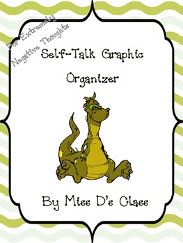 Self-Talk Graphic Organizer for Extremely Negative Thoughts