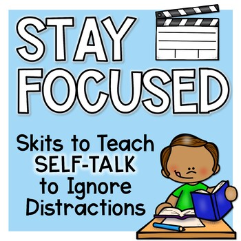 Ignoring distractions lesson plan using self-talk, sold on teachers pay teachers