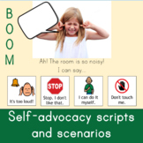 Boom Self-Advocacy Scenarios for AAC/speech (distance learning w/ audio)