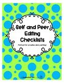 Self and Peer Editing Checklists