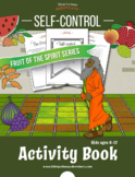 Self-control: Fruit of the Spirit Activity Book & Lesson Plan