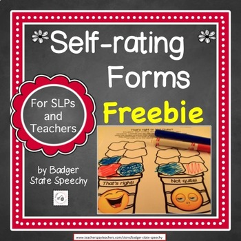 Freebie!  Self Assessment Forms for Pre-k to Elementary!