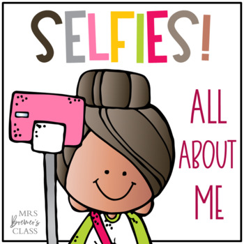 Selfie {All About Me Craftivity}