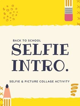 Back To School Selfie Introduction
