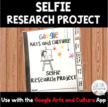 Selfie Research Project - Google Arts & Culture App - Interactive Notebook