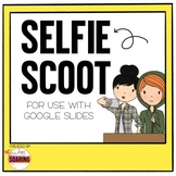 Selfie Scoot | A Digital Back to School Activity