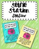 Selfie Station- Seesaw