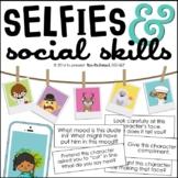 Social Skills & Selfies!