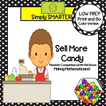 Sell More Candy:  LOW PREP Number Comparison Write the Room