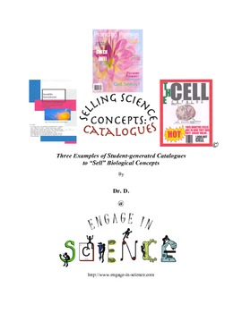 Selling Science: Catalogs-3 Student-generated Catalogs to Sell Biology Concepts