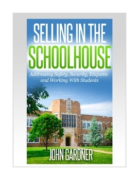 Selling in the Schoolhouse