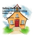Selling your School: Persuasive and Creative writing Grades 7-10