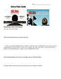 Selma 2014-Video Guide and Essay questions