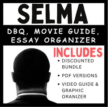 Selma - Document Based Question Bundle (Movie Guide + Essay Outline + DBQ)