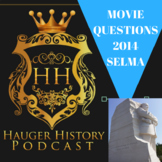 Selma Film 2014 Comprehension Questions Martin Luther King Jr Activity