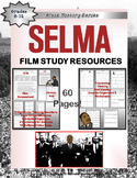 Selma Film Study Resources Dr. Martin Luther King, Jr. Bla