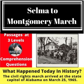 Selma To Montgomery Differentiated Reading Comprehension Passage March 31