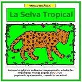 Selva Tropical: Rain Forest Unit in Spanish