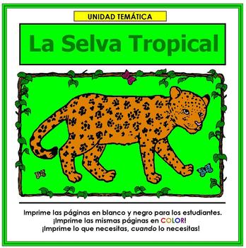 Selva Tropical: Rain Forest Unit in Spanish