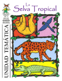 Selva Tropical Thematic Unit BOOK in Spanish