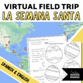 Semana Santa Easter in Spanish-Speaking Countries Virtual Field Trip