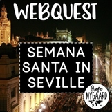 Semana Santa (Holy Week) in Seville WebQuest