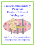 Semana Santa QR Code Webquest: for iPads, smartphones, or computers