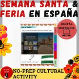 Semana Santa and Feria en Sevilla Webquest/Digital Notebook    No-prep