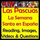 Semana Santa y Pascuas en España - Spanish Reading, Questions & Videos