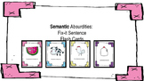 Semantic Absurdities: Fix-It Sentences; Explaining Why; Language Therapy