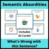 Semantic Absurdities for Verbal Reasoning: What's Wrong wi