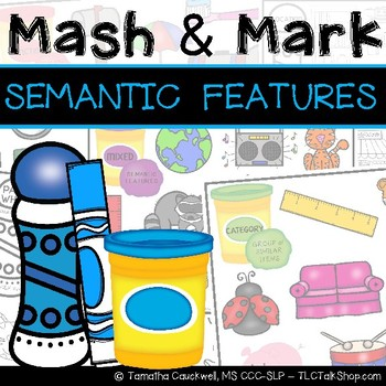 Semantic Features: Mash & Mark