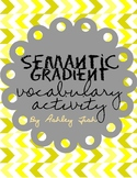 Semantic Gradient- Vocabulary Activity