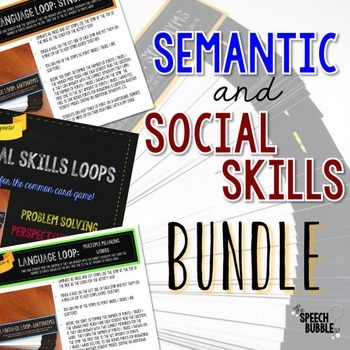 Semantic Language and Social Skill Loops: BUNDLE