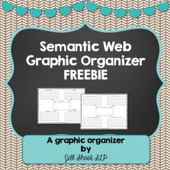 Semantic web graphic organizer FREEBIE